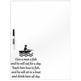 Fishing and Beer - Sarcastic Zen Phrase Dry Erase Board