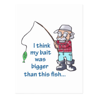 FISHING BAIT WAS BIGGER POSTCARD