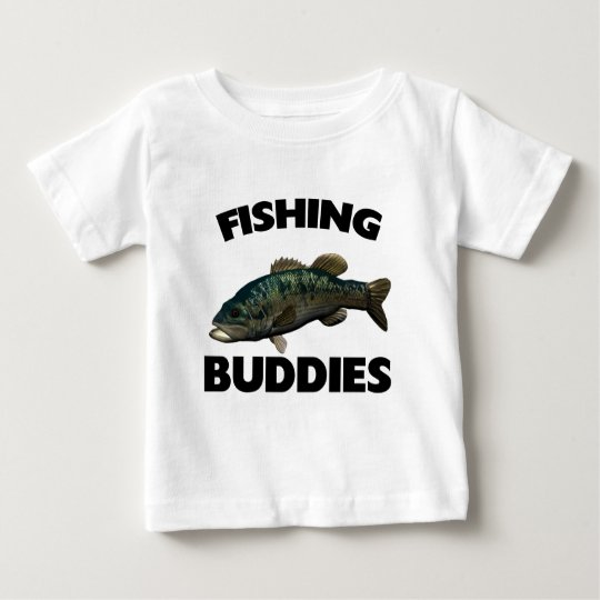 FISHING BUDDIES BABY T-Shirt