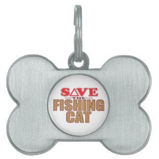 Fishing Cat Save Pet Tag