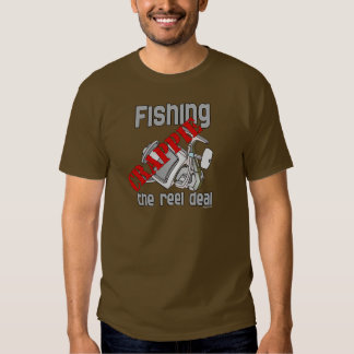 Fishing Crappie The Reel Deal Serious Fishing Shirts
