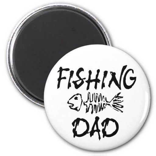 Fishing Dad Refrigerator Magnet