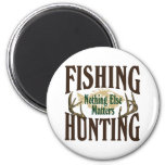 Fishing Hunting Nothing Else Matters 6 Cm Round Magnet