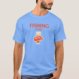 Fishing Is My Happy Hour T-Shirt