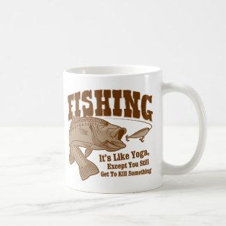 Fishing: It's like Yoga, except you kill something Basic White Mug
