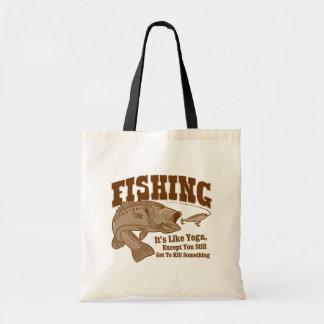 Fishing: It's like Yoga, except you kill something Budget Tote Bag