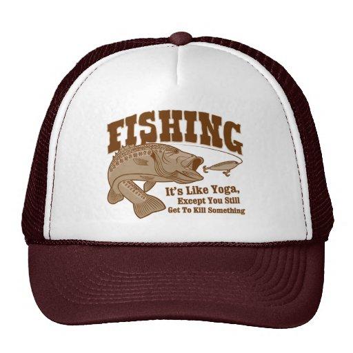 Fishing: It's like Yoga, except you kill something Mesh Hat