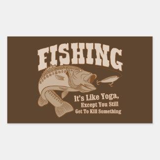 Fishing: It's like Yoga, except you kill something Rectangular Sticker