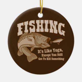 Fishing: It's like Yoga, except you kill something Round Ceramic Decoration