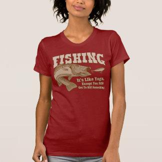 Fishing: It's like Yoga, except you kill something Tshirt