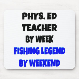 Fishing Legend Physical Education Teacher Mouse Mat