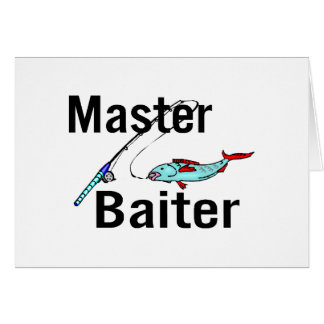 Fishing Master Baiter Greeting Card