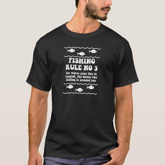 Fishing Rule No 3 T-Shirt