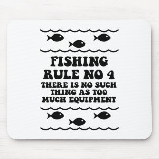 Fishing Rule No 4 Mouse Pad