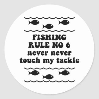 Fishing Rule No 6 Classic Round Sticker
