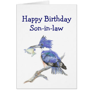 Fishing Son-in-law Birthday Humor The Kingfisher Greeting Card
