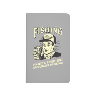 Fishing: Sport Encourages Drinking Journal