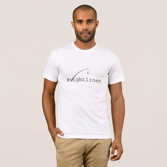 Fishing Tight Lines T-Shirt