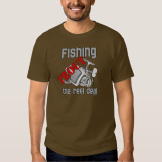 Fishing Trout The Reel Deal T Shirt