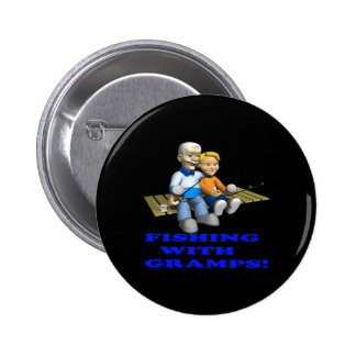 Fishing With Gramps Pinback Buttons