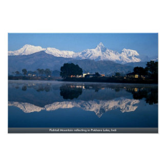 Fishtail Mountain reflecting in Pokhara Lake, Indi Poster