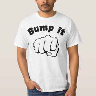 Fist Bump It T-Shirt