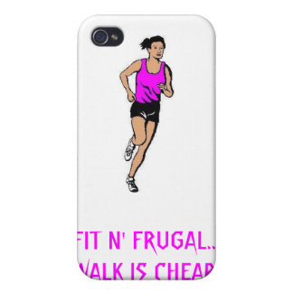 FIT N FRUGAL WALK IS CHEAP COVERS FOR iPhone 4