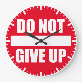 Fitness Gym Motivation - Do Not Give Up Large Clock