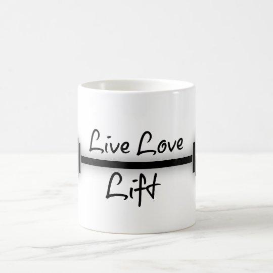 Fitness Quote: Live Love Lift Coffee Mug