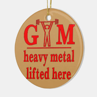 Fitness Strength Gym Heavy Metal Lifted Here Christmas Ornament