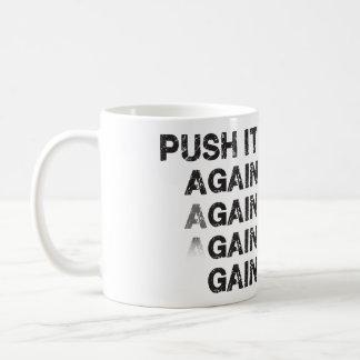 Fitness Workout Gym Motivation - Push It Again Basic White Mug