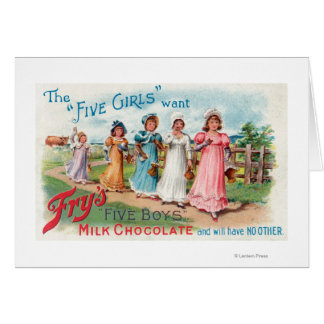 Five Girls Want Fry's Five Boys Milk Chocolate Greeting Card
