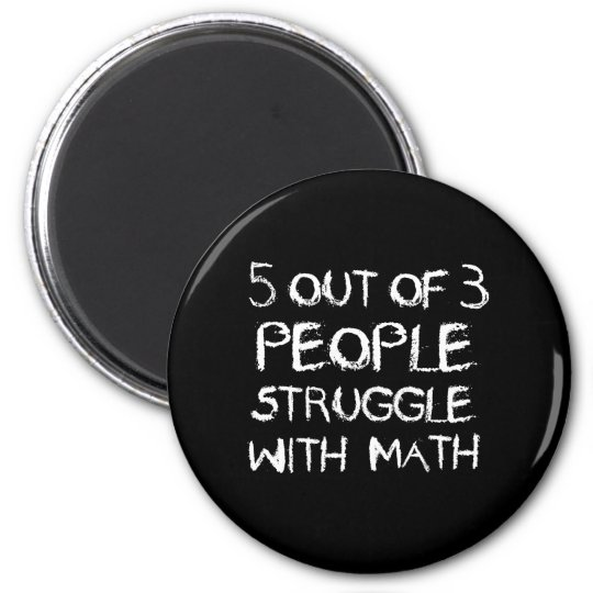 Five out of Four People Struggle With Math