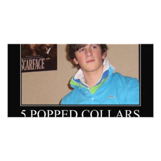 Five Popped Collars Cool Personalized Photo Card