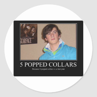 Five Popped Collars Cool Round Stickers