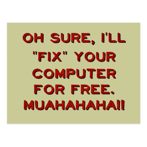 Fix Your Computer For Free? Postcards