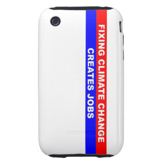 Fixing Climate Change Creates Jobs iPhone 3 Tough Cases