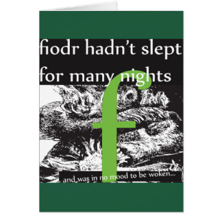 Fjordr had not slept in many nights card