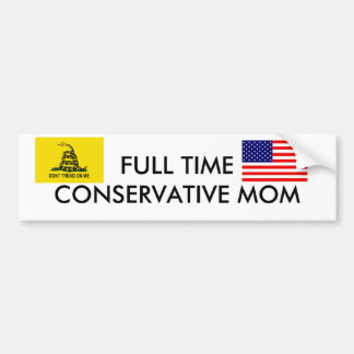 FLAG2, DONT TREAD ON ME, FULL TIME CONSERVATIVE... BUMPER STICKER