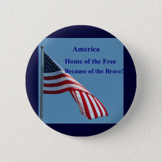 Flag, Home of the Free! 6 Cm Round Badge