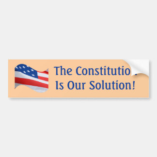 Flag wave, The Constitution is our solution! Bumper Sticker