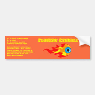 Flaming Eyeball Drink Recipe Bumper Sticker