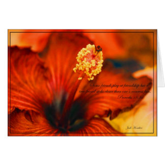Flaming Hibiscus~Friendship/Proverbs 18:24 Card