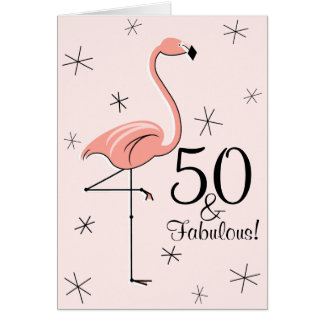 Flamingo Pink 50 and Fabulous! birthday vertical Card