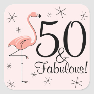 Flamingo Pink '50 and Fabulous!' sticker aquare
