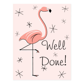 "Flamingo Pink ""Well Done!"" vertical postcard"