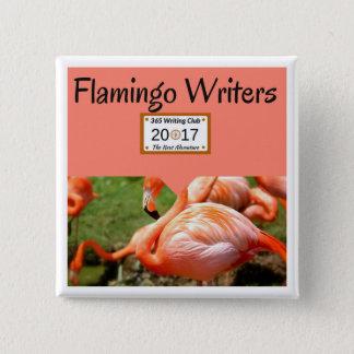 Flamingo Team Button! 15 Cm Square Badge