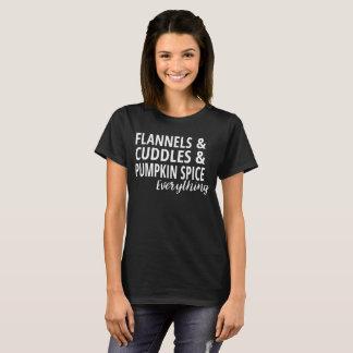 Flannels Cuddles Pumpkin Spice Everything T-Shirt