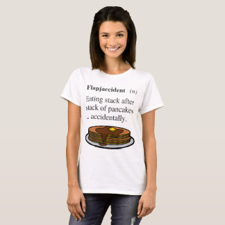 FlapJaccident Funny Pancake Eating T-Shirt