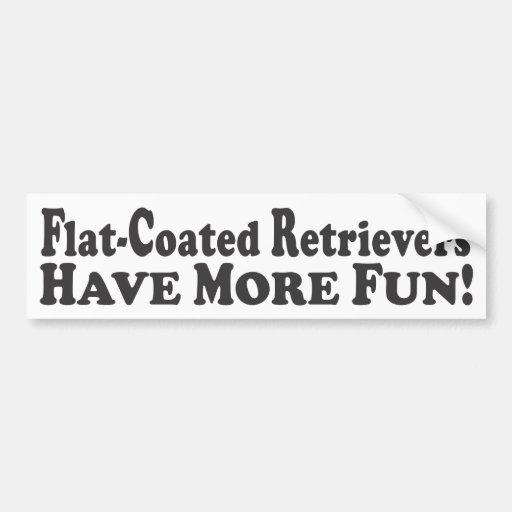 Flat-Coated Retrievers Have More Fun! - Bumper Sti Bumper Stickers